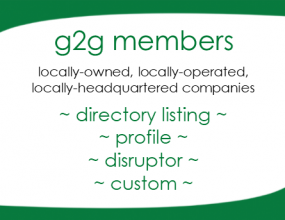 g2g members: locally owned, locally operated, locally headquartered companies - directory listing, profile, disruptor, custom