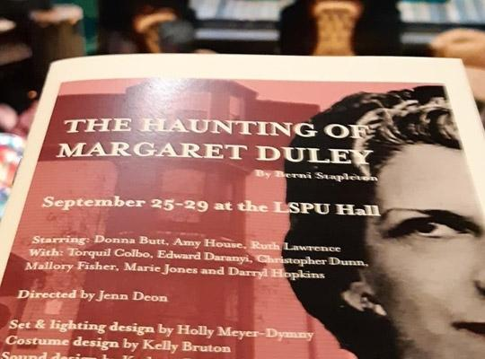 theatre playbill for the Haunting of Margaret Duley